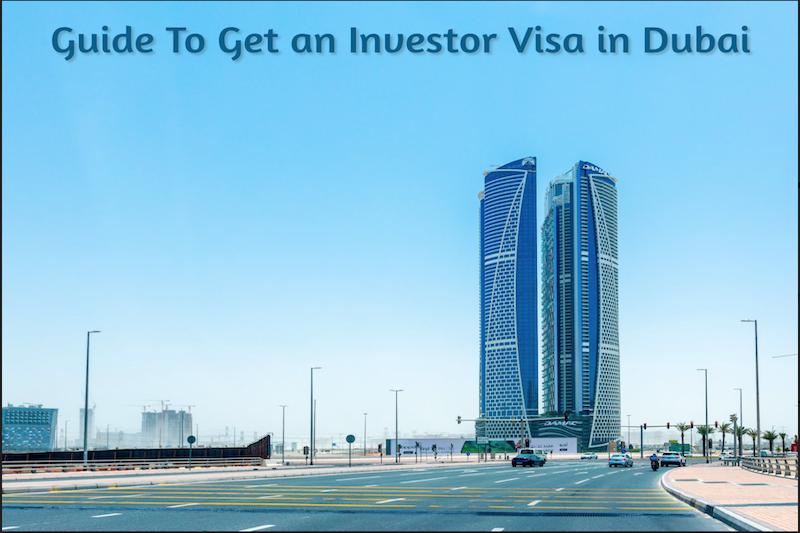 Investor Visa in Dubai Guide